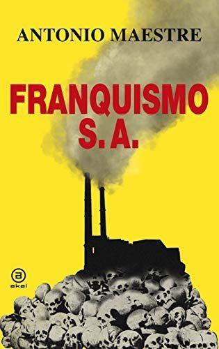 Franquismo S.A. 1